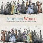 [PDF] [EPUB] Another World: Nineteenth-Century Illustrated Print Culture Download