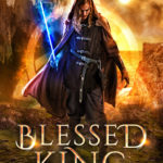 [PDF] [EPUB] Blessed King (Eight Kingdoms, #1) Download