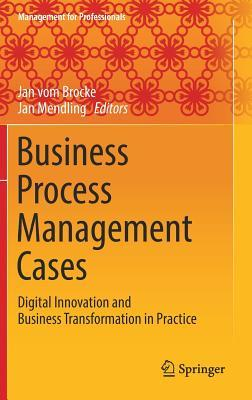 [PDF] [EPUB] Business Process Management Cases: Digital Innovation and Business Transformation in Practice Download by Jan vom Brocke