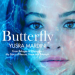 [PDF] [EPUB] Butterfly: From Refugee to Olympian – My Story of Rescue, Hope, and Triumph Download