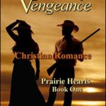 [PDF] [EPUB] Circle of Vengeance (Prairie Hearts #1) Download