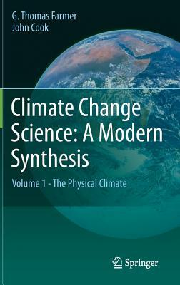 [PDF] [EPUB] Climate Change Science: A Modern Synthesis: Volume 1 - The Physical Climate Download by G. Thomas Farmer
