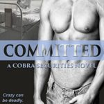 [PDF] [EPUB] Committed (COBRA Securities #3) Download