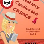 [PDF] [EPUB] Cranberry Candies and Crimes (Candy Covered Cozy Mysteries #4) Download
