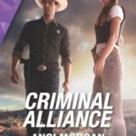 [PDF] [EPUB] Criminal Alliance (Texas Brothers of Company B #4) Download
