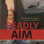 [PDF] [EPUB] Deadly Aim (Bad Karma Special Ops #2) Download