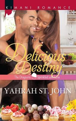 [PDF] [EPUB] Delicious Destiny (The Draysons: Sprinkled With Love, #3) Download by Yahrah St. John