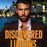 [PDF] [EPUB] Discovered Liaisons (The Discovered Truth Series Book 4) Download