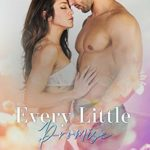 [PDF] [EPUB] Every Little Promise (Orchid Valley #0.5) Download