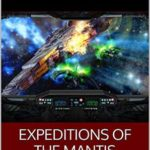 [PDF] [EPUB] Expeditions of the Mantis Download