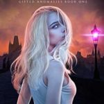 [PDF] [EPUB] Fate Foretold (Gifted Anomalies #1) Download