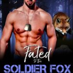 [PDF] [EPUB] Fated To The Soldier Fox Download