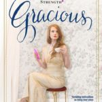 [PDF] [EPUB] Gracious: A Practical Primer on Charm, Tact, and Unsinkable Strength Download