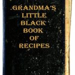 [PDF] [EPUB] Grandma's Little Black Book of Recipes – From 1910 Download