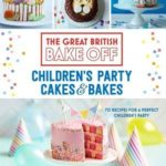[PDF] [EPUB] Great British Bake Off: Children's Party Cakes and Bakes Download