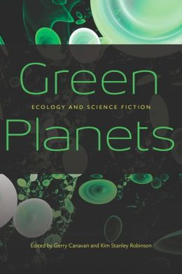 [PDF] [EPUB] Green Planets: Ecology and Science Fiction Download by Gerry Canavan