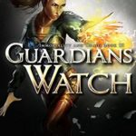 [PDF] [EPUB] Guardians Watch (Immortality and Chaos Book 3) Download