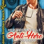 [PDF] [EPUB] Her Hidden Falls Anti-Hero Cowboy (Hardman Brother Ranch Romances, #1) Download