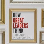 [PDF] [EPUB] How Great Leaders Think: The Art of Reframing Download
