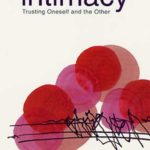 [PDF] [EPUB] Intimacy: Trusting Oneself and the Other Download