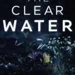 [PDF] [EPUB] Into the Clear Water Download
