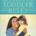 [PDF] [EPUB] Jo Frost's Toddler Rules: Your 5-Step Guide to Shaping Proper Behavior Download