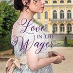 [PDF] [EPUB] Love in the Wager (Women of Worth #4) Download