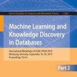 [PDF] [EPUB] Machine Learning and Knowledge Discovery in Databases: International Workshops of ECML PKDD 2019, Würzburg, Germany, September 16–20, 2019, Proceedings, Part II Download