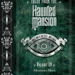 [PDF] [EPUB] Memento Mori (Tales from the Haunted Mansion #4) Download