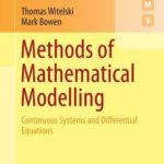 [PDF] [EPUB] Methods of Mathematical Modelling: Continuous Systems and Differential Equations Download