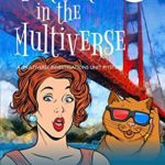 [PDF] [EPUB] Murder in the Multiverse (Multiverse Investigations Mysteries) Download