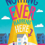 [PDF] [EPUB] Nothing Ever Happens Here Download