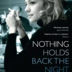 [PDF] [EPUB] Nothing Holds Back the Night Download