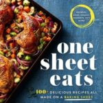 [PDF] [EPUB] One Sheet Eats: 100+ Delicious Recipes All Made on a Baking Sheet Download