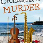 [PDF] [EPUB] Orchestrated Murder (Sweetfern Harbor #17) Download