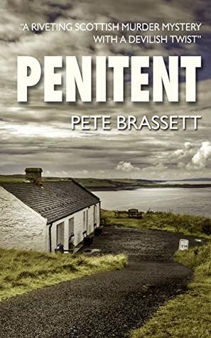 [PDF] [EPUB] Penitent (DI Munro and DS West #9) Download by Pete Brassett