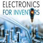 [PDF] [EPUB] Practical Electronics for Inventors, Third Edition Download
