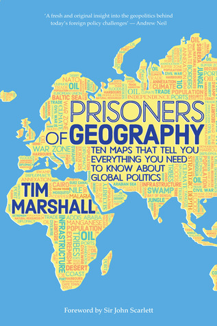 [PDF] [EPUB] Prisoners of Geography: Ten Maps That Tell You Everything You Need to Know About Global Politics Download by Tim Marshall