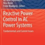 [PDF] [EPUB] Reactive Power Control in AC Power Systems: Fundamentals and Current Issues Download