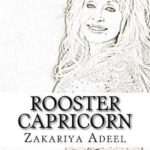 [PDF] [EPUB] Rooster Capricorn: The Combined Astrology Series Download