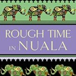 [PDF] [EPUB] Rough Time in Nuala (The Inspector de Silva Mysteries #7) Download