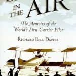 [PDF] [EPUB] Sailor in the Air: The Memoirs of the World's First Carrier Pilot Download