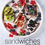 [PDF] [EPUB] Sandwiches for Lunch: A Lunch Cookbook with Delicious Sandwich Recipes Download