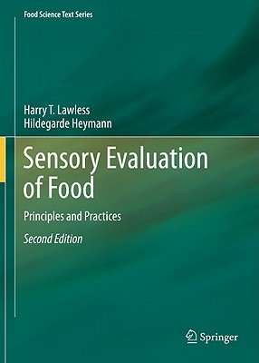 [PDF] [EPUB] Sensory Evaluation of Food: Principles and Practices Download by Harry T. Lawless