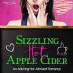 [PDF] [EPUB] Sizzling Hot Apple Cider (Adulting Not Allowed Book 2) Download