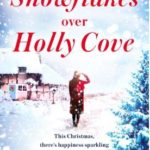 [PDF] [EPUB] Snowflakes Over Holly Cove Download