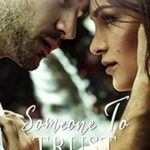 [PDF] [EPUB] Someone To Trust (Taming the Tulanes Book 5) Download
