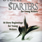 [PDF] [EPUB] Story Starters for Young Writers Download