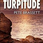 [PDF] [EPUB] TURPITUDE: Detectives investigate a sinister murder in this gripping Scottish murder mystery Download