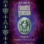 [PDF] [EPUB] Tales from the Haunted Mansion, Volume II: Midnight at Madame Leota's Download